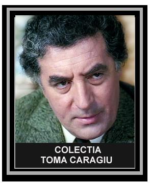 Colectia Toma Caragiu